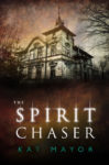 Book cover for The Spirit Chaser