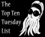 A banner with the words The Top Ten Tuesday List on it.