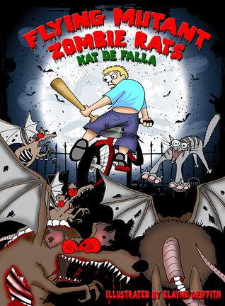 Book cover for Flying Mutant Zombie Rats