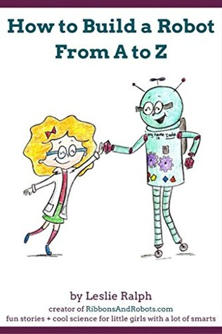 Book cover for How to Build a Robot from A to Z