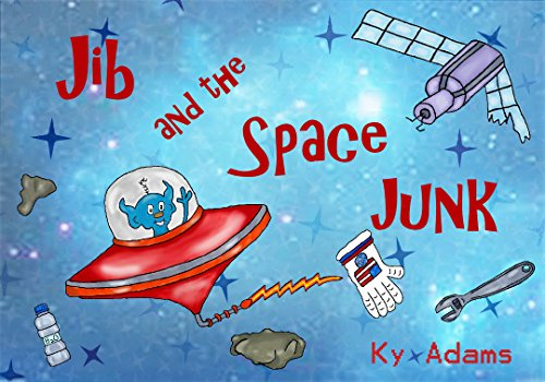 Book cover for Jib and the Space Junk