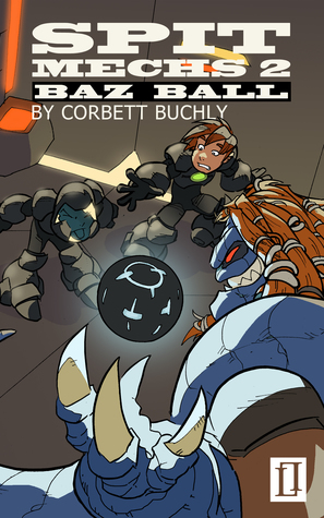 Book cover for Spit Mechs 2: Baz Ball