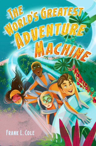 Book cover for The World's Greatest Adventure Machine