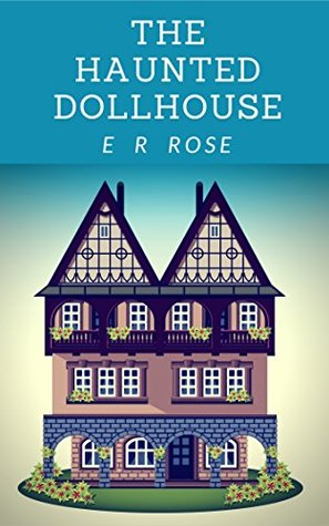 Book cover for The Haunted Dollhouse