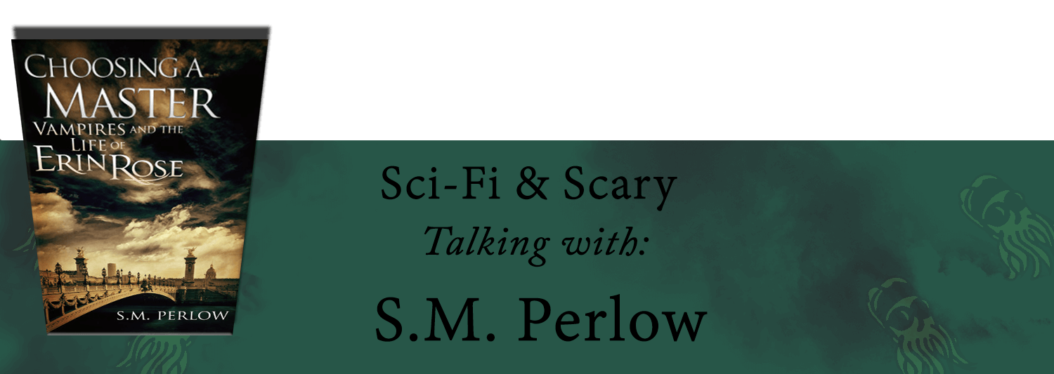 Interview with S.M. Perlow
